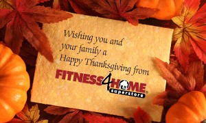 Happy Thanksgiving from Fitness 4 Home Superstore