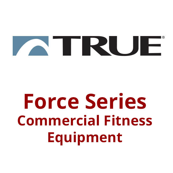 TRUE Fitness Force Series Strength Equipment - Commercial Gym Equipment from Commercial Fitness Superstore of Arizona.